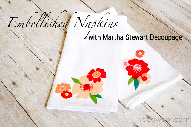 Embellished Napkins with Martha Stewart Decoupage