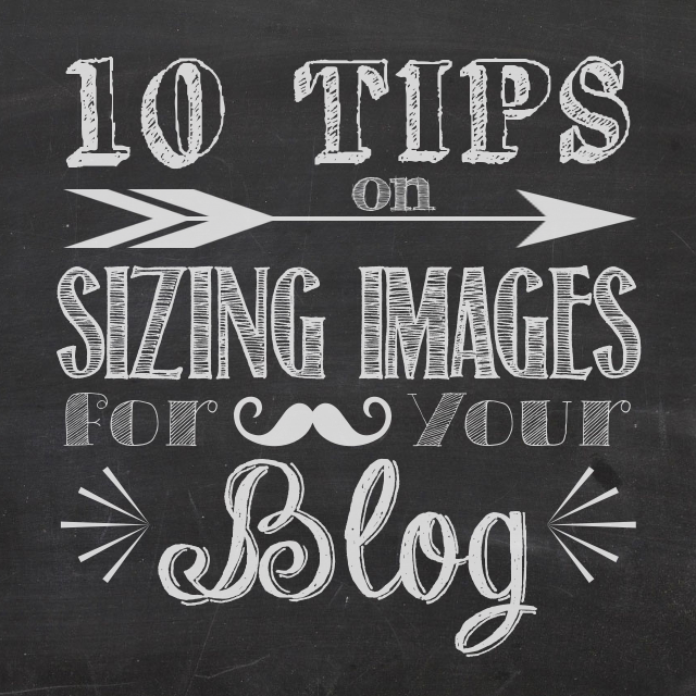 One Dog Woof: 10 Tips on Sizing Images for your Blog