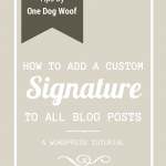 How to Add A Signature to All Wordpress Posts