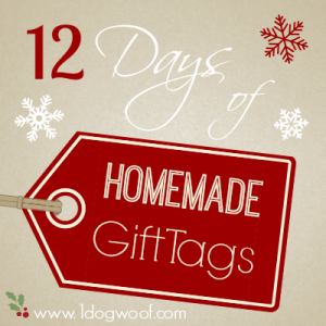 12 Days of Homemade Gift Tags