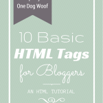 10 Basic HTML Tags for Bloggers: One Stop Shopping!