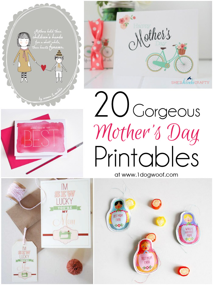 20 gorgeous mother 39 s day printable gifts tags and cards friday finds one dog woof. Black Bedroom Furniture Sets. Home Design Ideas