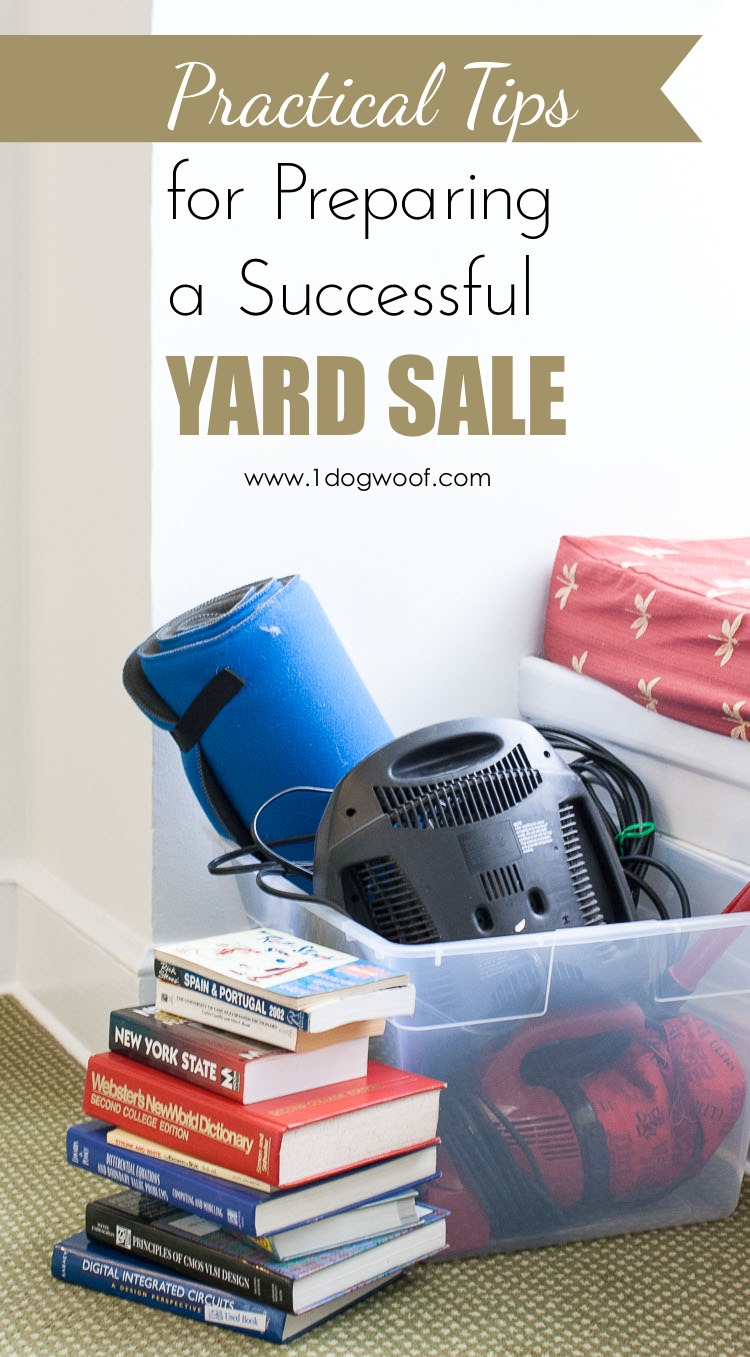 Preparing for a Successful Yard Sale, and for Our Big Move!