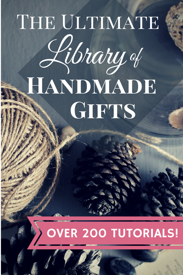 The Ultimate Library of Handmade Gifts with over 200 tutorials and gift ideas - holy inspiration batman! Perfect for the holidays, birthdays and just whenever!  | www.1dogwoof.com
