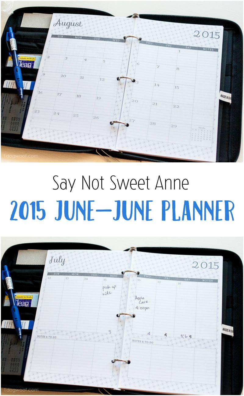 Say Not Sweet Anne 2015 June-June planners