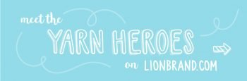 Yarn Heroes by Lion Brand