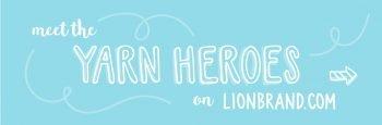 Yarn Heroes by Lion Brand