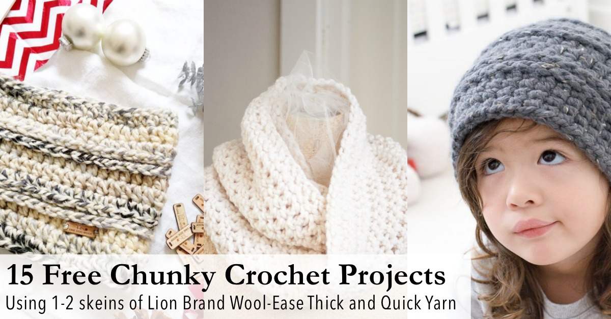 15 Free Chunky Crochet Patterns from Head to Toe - Using Lion Brand Wool  Ease Thick   Quick - One Dog Woof 4dc631eba06