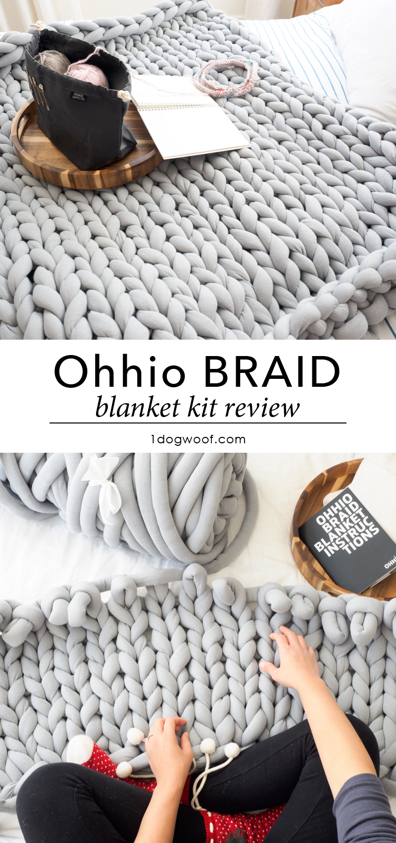 Here's my review of the Ohhio Braid Blanket DIY Kit - why I love it, and what to watch out for. | 1dogwoof.com