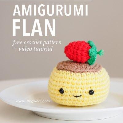 Amigurumi Flan Crochet Pattern