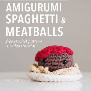 Amigurumi Spaghetti and Meatballs Crochet Pattern