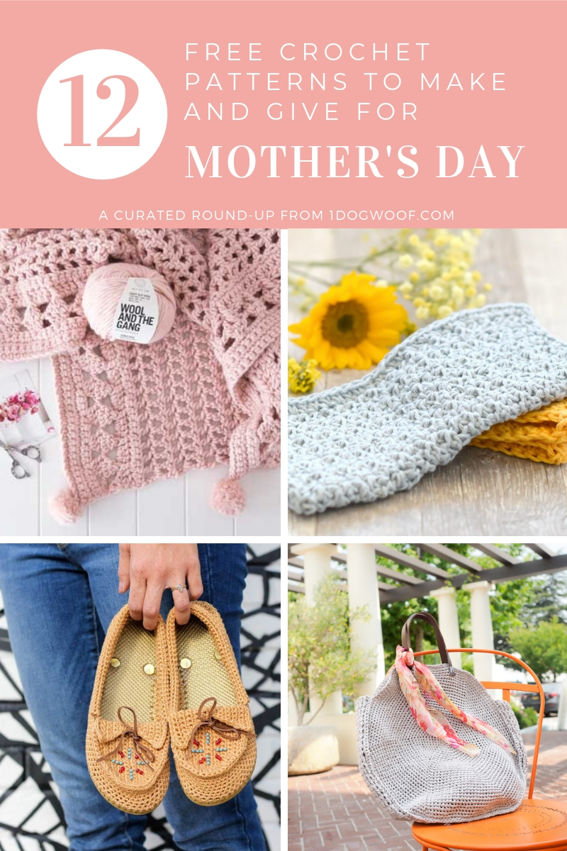 12 Mother's Day Crochet Gifts I'd Like to Get - One Dog Woof